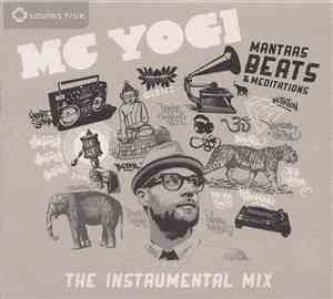 MC Yogi - Mantras, Beats  Meditations: The Instrumental Remix