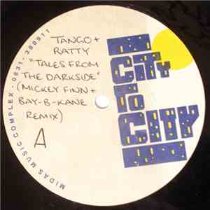 Tango  Ratty - Tales From The Darkside (Mickey Finn  Bay B Kane Remix)