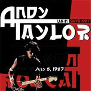 Andy Taylor - Live In Tokyo 1987