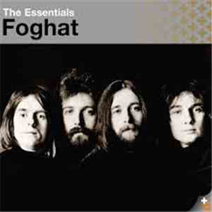 Foghat - The Essentials Foghat