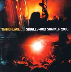 Various - Hardplace Singles-Box Summer 2005