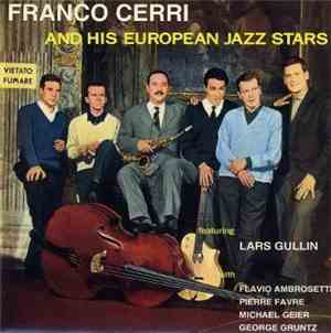 Franco Cerri And His European Jazz Stars featuring Lars Gullin with Flavio  ...