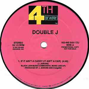 Double J  - If It Aint A Caddy (It Aint A Car)