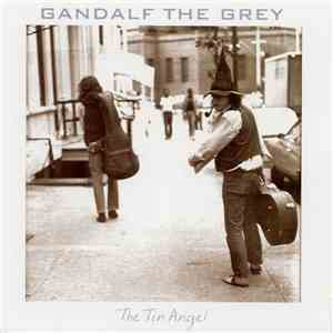 Gandalf The Grey - The Tin Angel