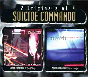 Suicide Commando - 2 Originals Of Suicide Commando: Critical Stage + Stored ...