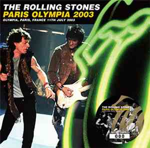 The Rolling Stones - Paris Olympia 2003