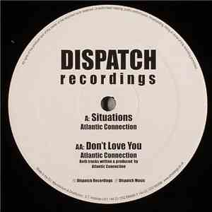 Atlantic Connection - Situations  Dont Love You