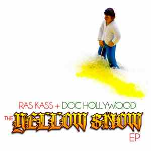 Ras Kass + Doc Hollywood - The Yellow Snow EP