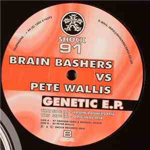 Brain Bashers vs Pete Wallis - Genetic E.P.