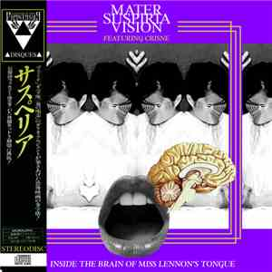 Mater Suspiria Vision Featuring Crisne - Inside The Brain Of Miss Lennons T ...
