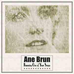 Ane Brun - Humming One Of Your Songs