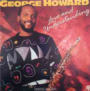 George Howard - Love And Understanding