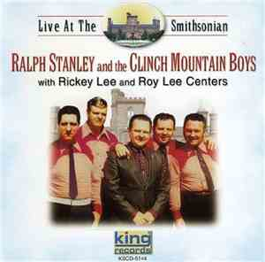 Ralph Stanley And The Clinch Mountain Boys With Rickey Lee And Roy Lee Cent ...