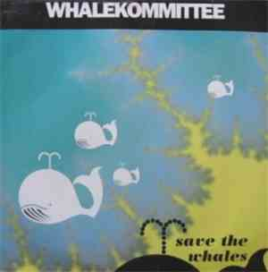 Whalekommittee - Save The Whales