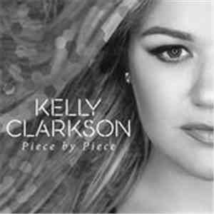 Kelly Clarkson - Piece By Piece (Radio Mix)