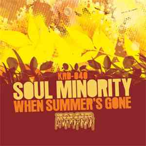 Soul Minority - When The Summers Gone EP