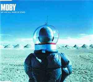 Moby - We Are All Made Of Stars