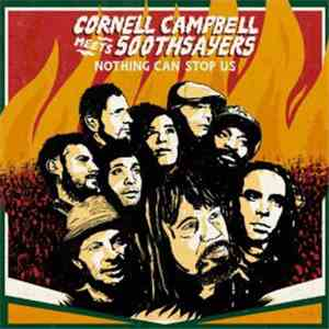 Cornell Campbell Meets Soothsayers - Nothing Can Stop Us download