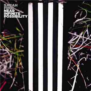 Sarah Fimm - Near Infinite Possibility