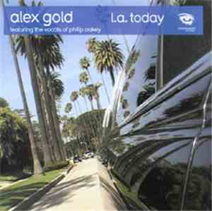 Alex Gold Featuring Philip Oakey - L.A. Today
