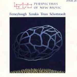 Ferneyhough, Xenakis, Truax, Schottstaedt - Perspectives Of New Music