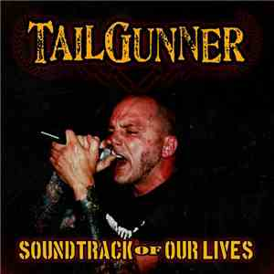 Tailgunner  - Soundtrack Of Our Lives