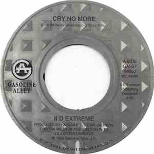 II D Extreme - Cry No More