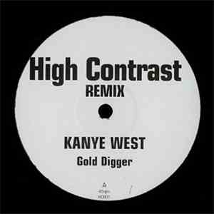 Kanye West  Olive - Gold Digger  Your Not Alone (High Contrast Remixes)