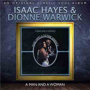 Isaac Hayes  Dionne Warwick - A Man And A Woman