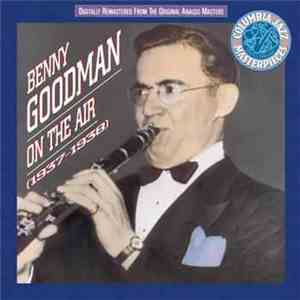 Benny Goodman - On The Air (1937-1938)