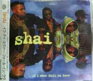 Shai  - ...If I Ever Fall In Love