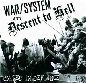 WarSystem And Descent To Hell - United In Defiance