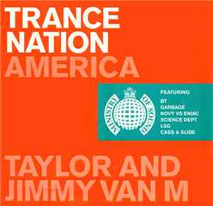 Taylor And Jimmy Van M - Trance Nation America