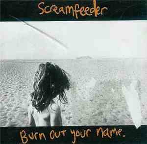 Screamfeeder - Burn Out Your Name download