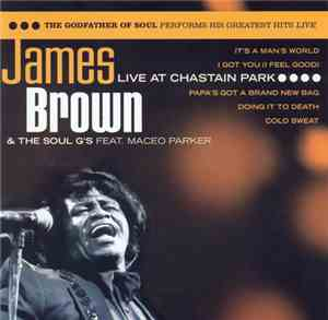 James Brown  The Soul Gs Feat. Maceo Parker - Live At Chastain Park