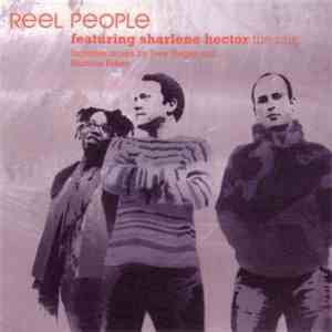 Reel People Featuring Sharlene Hector - The Rain