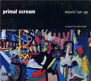 Primal Scream - Movin On Up
