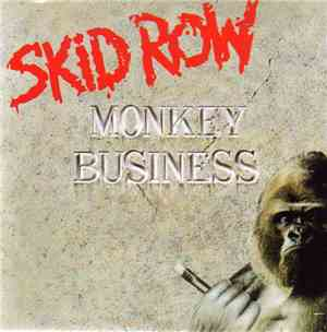 Skid Row - Monkey Business