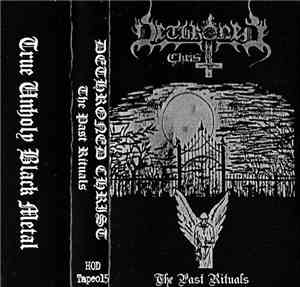 Dethroned Christ - The Past Rituals