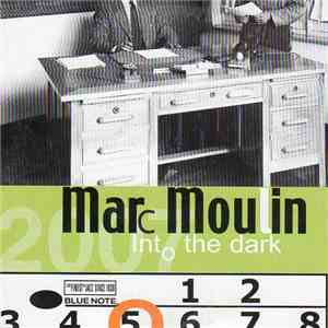 Marc Moulin - Into The Dark