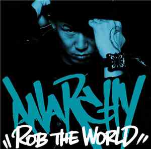 Anarchy - Rob The World